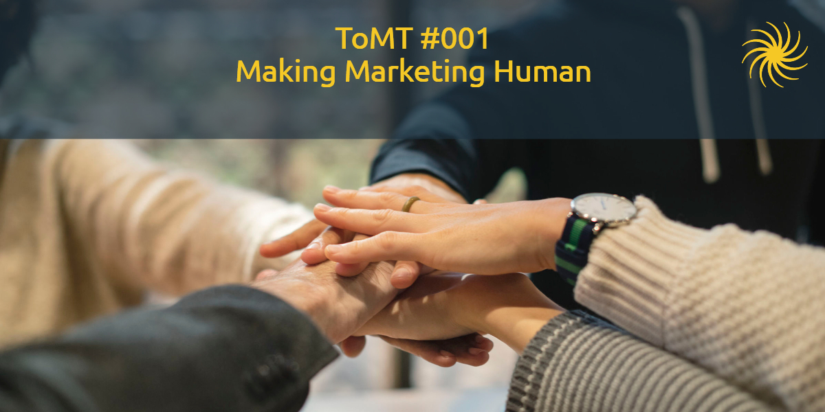 Making Marketing Human
