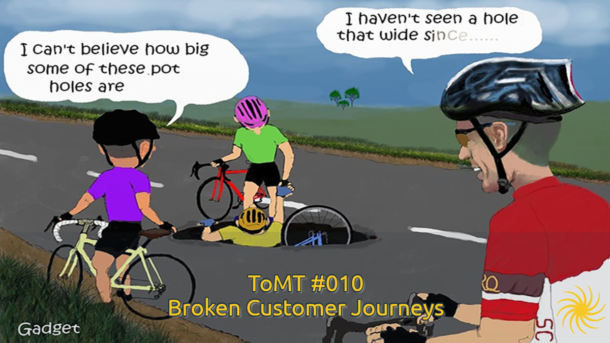 Broken Customer Journeys