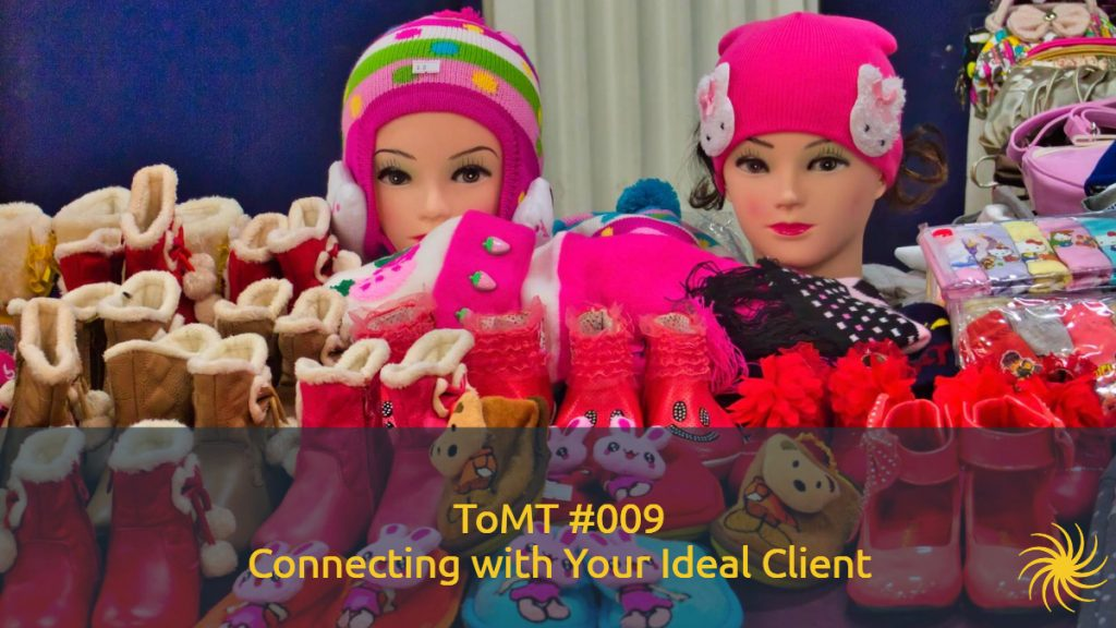 Connecting with Your Ideal Client