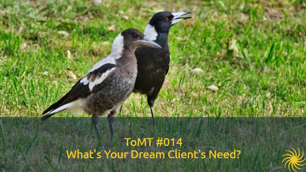 Dream Client's Need