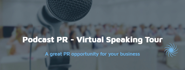 Podcast PR - The New Virtual Speaking Tour
