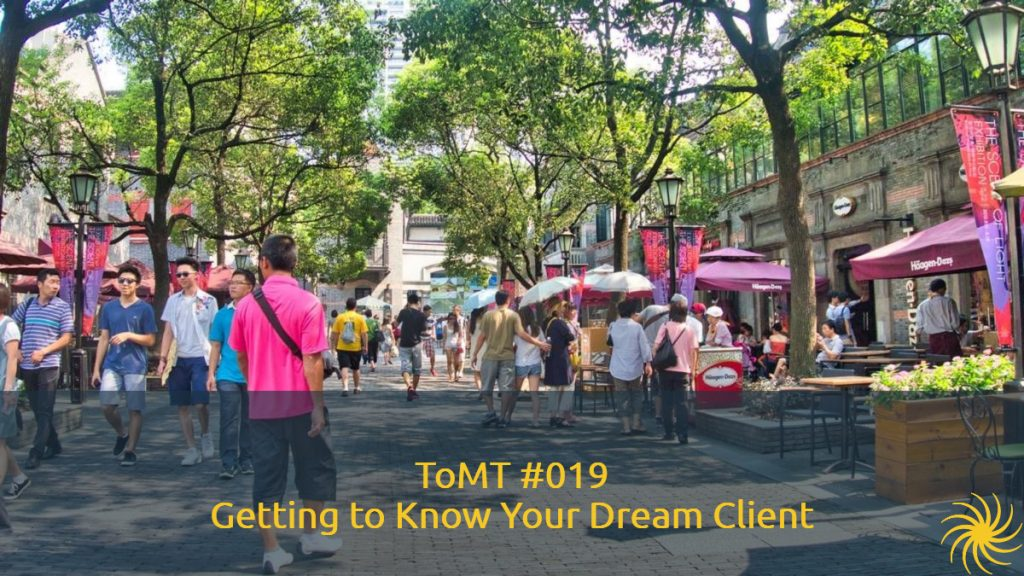 Getting to Know Your Dream Client