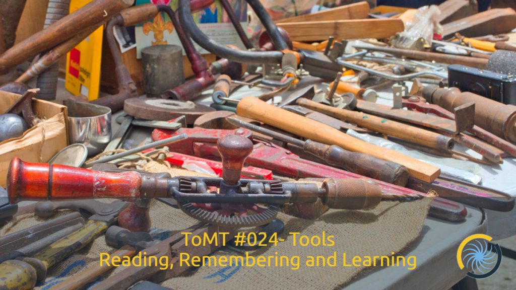 Tools for Reading, Remembering, and Learning
