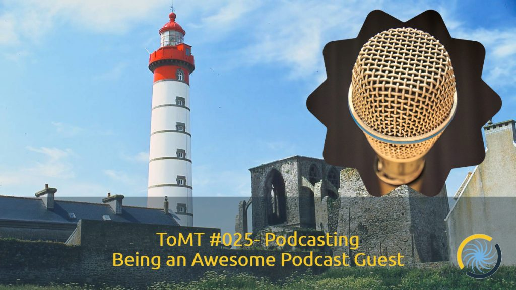 Being an Awesome Podcast Guest