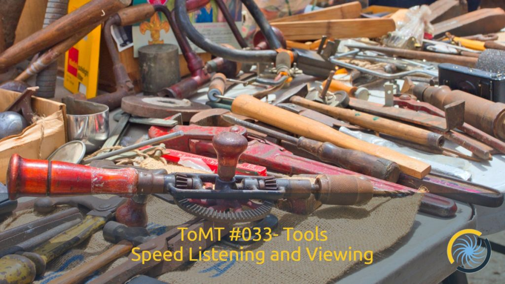 Tools for Speed Listening and Viewing
